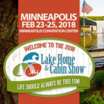 Join us at the 2018 Lake Home and Cabin Show!